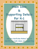 """Nonfiction """"Animal"""" Main Idea and Supporting Details for K-1"""