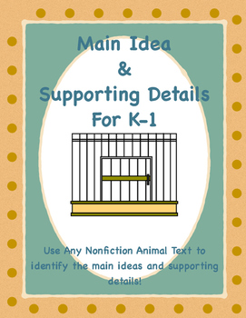 "Nonfiction ""Animal"" Main Idea and Supporting Details for K-1"