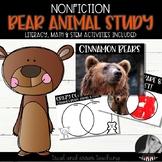 Nonfiction Bear Animal Study: Literacy, Math, and Stem Activities