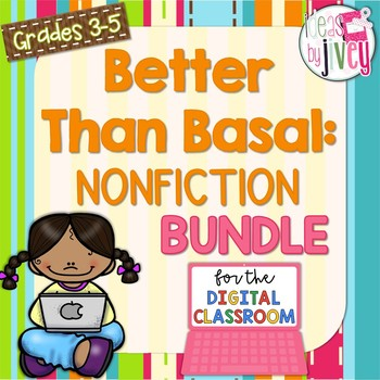 Nonfiction Better Than Basal + DIGITAL ADD-ON (Distance Learning)