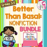 Nonfiction Better Than Basal + DIGITAL ADD-ON