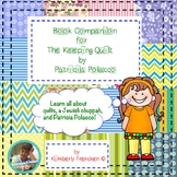 Nonfiction Book Companion for Patricia Polacco's The Keeping Quilt