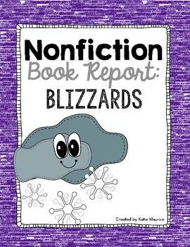 Nonfiction Book Report: Blizzards!