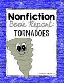 Nonfiction Book Report: Tornadoes!