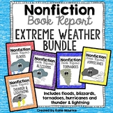 Nonfiction Book Reports: Extreme Weather BUNDLE
