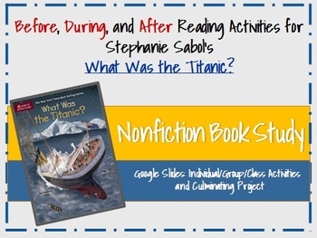 Nonfiction Book Study: What Was the Titanic?
