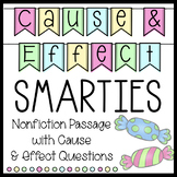 Smarties Nonfiction Reading Passage, Cause and Effect