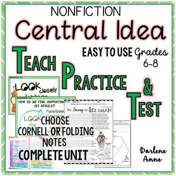 Nonfiction: Central Idea PowerPoint, Notes: Teach, Practice, Test