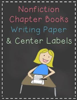 Nonfiction Chapter Books Writing Paper and Center Labels
