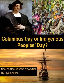 Nonfiction Close Reading - Christopher Columbus Day or Indigenous Peoples' Day