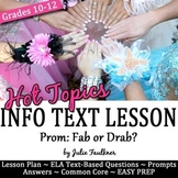 Informational Text Lesson on Hot Topics: Is Prom Fab or Drab?