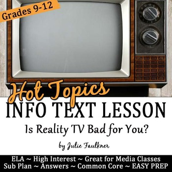 Nonfiction Close Reading Lesson on Hot Topics: Is Reality TV Bad for You?