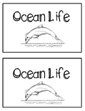 Nonfiction Emergent Reader- Ocean LIfe