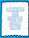 Nonfiction Features- Anchor Charts and Workbook