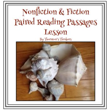 Nonfiction & Fiction Paired Reading Passages Lesson