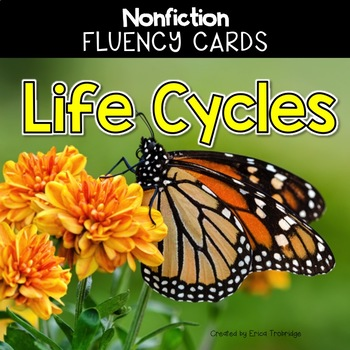 Nonfiction Fluency Practice: Life Cycles Fact Cards