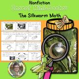 Nonfiction Insect Mini-Books The Silkworm Moth
