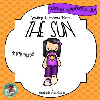 The Sun: Two complete Non-Fiction Passages with Printables
