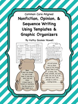 Nonfiction, Opinion, & Sequence Writing Using Templates & Graphic Organizers