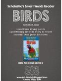 Nonfiction Packet - Scholastic's Smart Words Reader - BIRDS