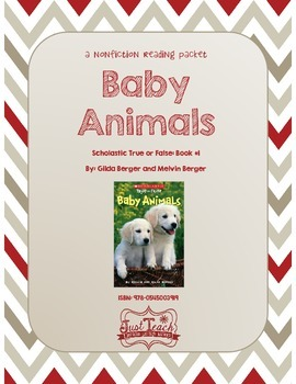 Nonfiction Packet - Scholastic's True or False Book #1: BABY ANIMALS