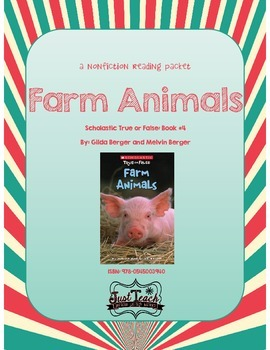 Nonfiction Packet - Scholastic's True or False Book #4: FARM ANIMALS