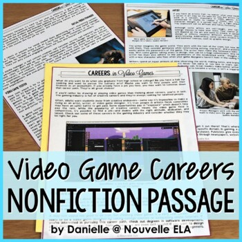 Nonfiction Passage - Careers in Video Games