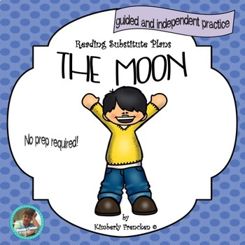 Nonfiction Passages and Printables About the Moon designed for Substitutes