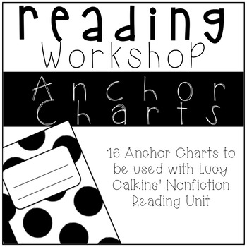 Nonfiction Reading Anchor Charts for Lucy Calkins