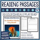 Digital Reading Comprehension Passages: Do Goldfish Really Play Dead?