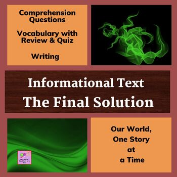 Informational Text: The Final Solution