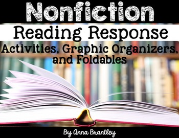 Nonfiction Reading Response Activities, Graphic Organizers, and Foldables