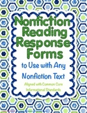 Nonfiction Reading Response Forms Aligned with Common Core Standards