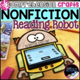Nonfiction Reading Robot: Nonfiction Reading Activities, Reading Crafts