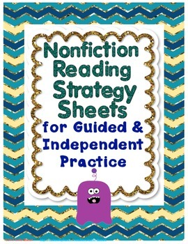 Nonfiction Reading Strategy Sheets for Guided and Independ