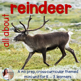 Nonfiction Reindeer Caribou Mini Unit - Integrated No Prep Set