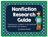 Nonfiction Research Guide- Teaching Students to Ask Good Questions