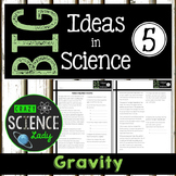 Nonfiction Science Close Reading 5: Gravity