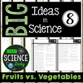 Nonfiction Science Close Reading 8: Fruits vs. Vegetables