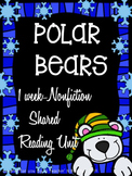 Shared Reading: Nonfiction Shared Reading Plans- Polar Bears- CCSS