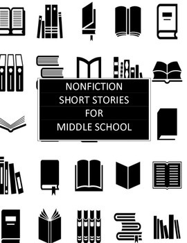 Nonfiction Short Stories For Middle School