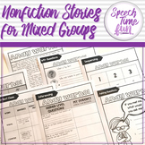 Nonfiction Stories for Mixed Speech and Language Groups