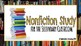 Nonfiction Study Study for Middle and High School Classrooms