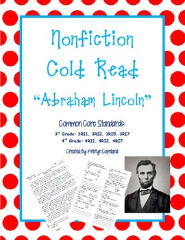 Nonfiction Text Cold Read: Abraham Lincoln (Common Core 3rd & 4th)