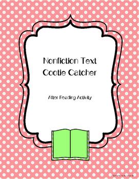 Nonfiction Text Cootie Catcher