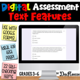 Nonfiction Text Feature Assessment using Google Forms: A Digital Resource
