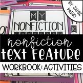 Nonfiction Text Feature Interactive Workbook & Activities