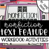 Nonfiction Text Feature Interactive Workbook and Activities
