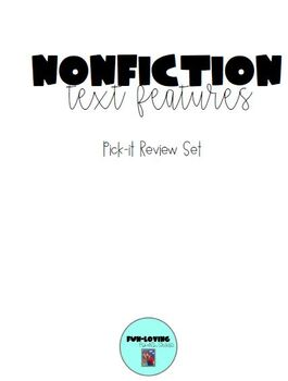 Nonfiction Text Feature Pick-It Review Pack