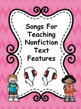 Nonfiction Text Feature Songs